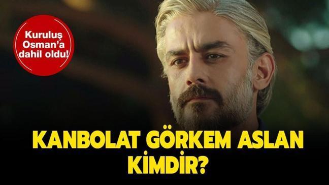 """Kanbolat Görkem Arslan Kuruluş Osman'da! Kanbolat Görkem Arslan kimdir, kaç yaşında ve nereli"""""""