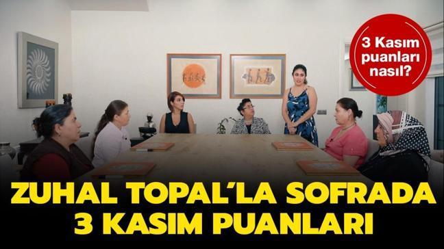 Zuhal Topal'la Sofrada 3 Kasım puan durumu açıklandı!
