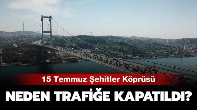 """15 Temmuz Şehitler Köprüsü neden kapalı, ne zaman açılacak"""" Metrobüsler bugün çalışıyor mu"""""""