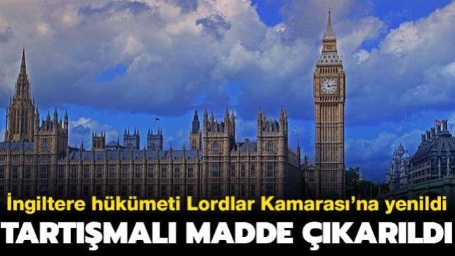 Lordlar Kamarası İngiltere hükümetini mağlup etti
