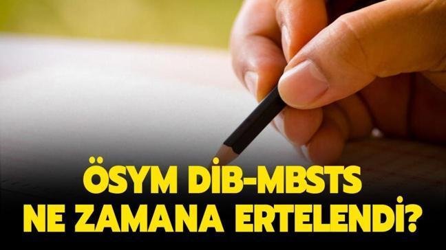 "MBSTS ertelendi mi"" ÖSYM DİB-MBSTS sınavı ne zamana ertelendi"""