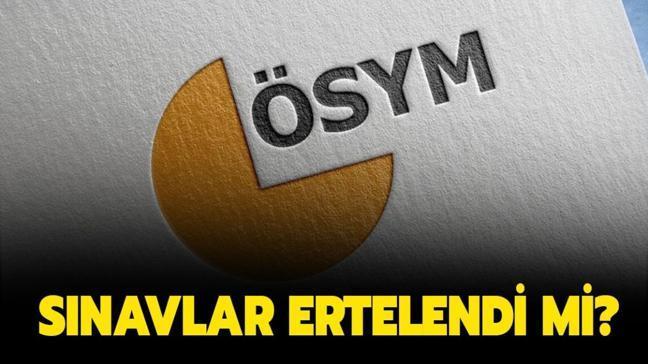 """Sınavlar ertelendi mi"""" ÖSYM sınavları ne zamana ertelendi, yeni tarihler belli mi"""""""