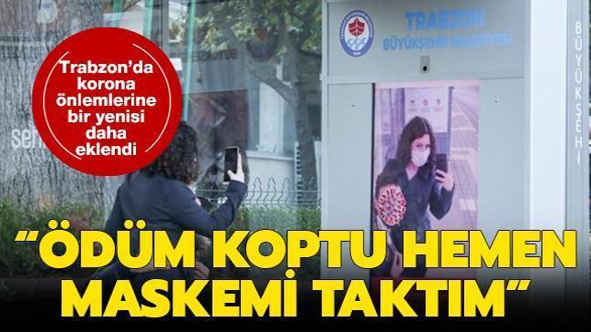 Koronavirüs önlemlerine bir yenisi daha eklendi: Trabzon'da yapay zekaya büyük ilgi