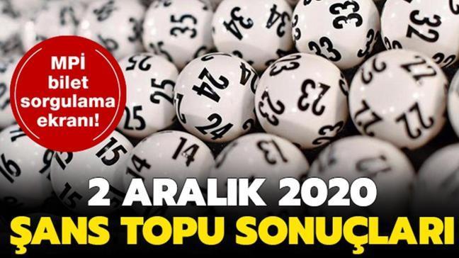 Şans Topu 2 Aralık 2020 sonuçları