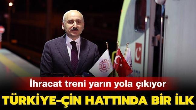 Ulaştırma Bakanlığı müjdeyi verdi! Türkiye-Çin ihracat hattında ilk olacak...