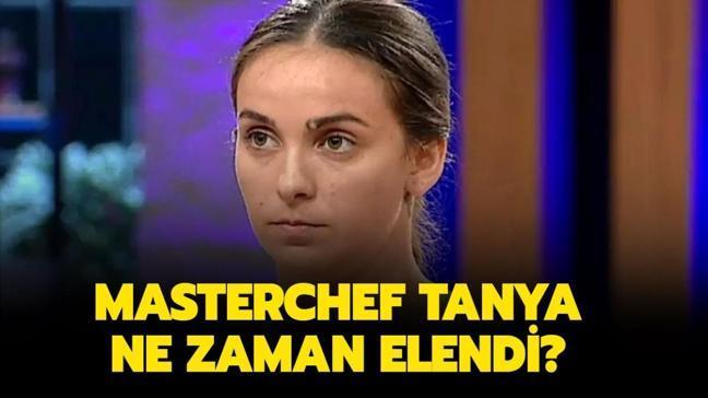 "MasterChef Tanya kimdir, nereli"" MasterChef Tanya ne zaman elendi, geri mi döndü"""
