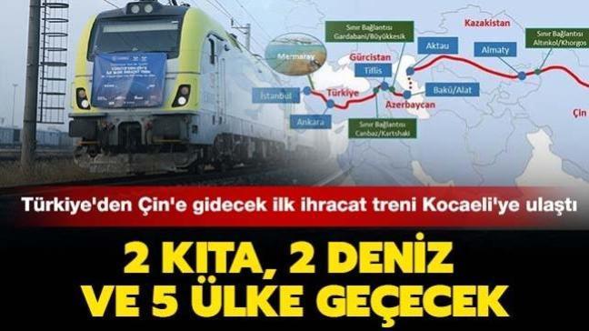Türkiye'den Çin'e gidecek ilk blok ihracat treni Kocaeli'ye ulaştı: 2 kıta, 2 deniz ve 5 ülke geçecek