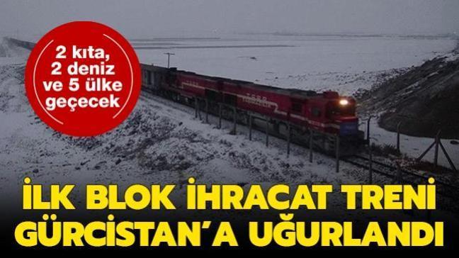2 kıta, 2 deniz ve 5 ülke geçecek: Türkiye'den Çin'e gidecek ilk yük treni Gürcistan'a uğurlandı
