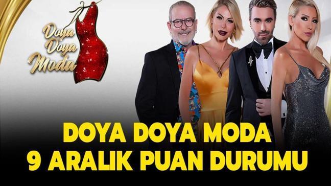 """Doya Doya Moda 9 Aralık puan durumu tablosu: Doya Doya Moda gün birincisi dün kim oldu"""""""