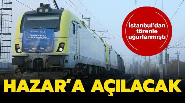 İstanbul'dan törenle uğurlanmıştı: İlk ihracat treni Hazar'a açılacak