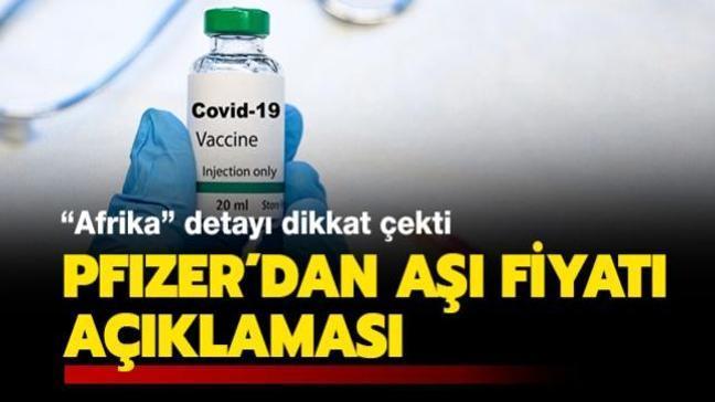 Son dakika haberi... Pfizer'dan aşı fiyatı açıklaması: Afrika detayı dikkat çekti!