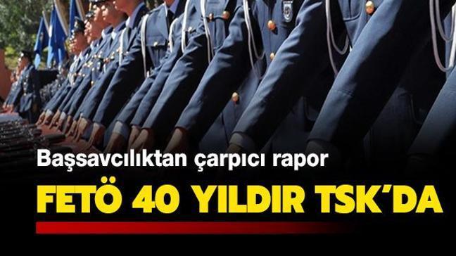 Son dakika haberi... Başsavcılıktan çarpıcı rapor: FETÖ 40 yıldır TSK'da