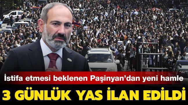 İstifa etmesi beklenen Paşinyan'dan yeni hamle: Ermenistan'da 3 günlük yas ilan edildi