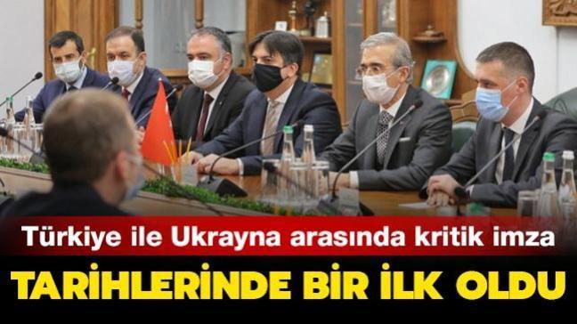 Tarihlerinde bir ilk oldu: Türkiye ile Ukrayna arasında kritik imza