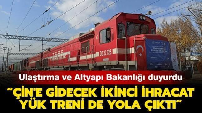 """Son dakika haberleri... Ulaştırma ve Altyapı Bakanlığı: """"Türkiye'den Çin'e gidecek ikinci ihracat yük treni de yola çıktı"""""""