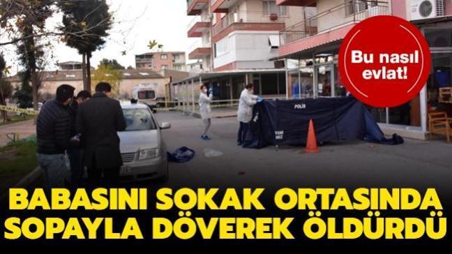 İzmir'de kan donduran olay: Babasını sokak ortasında sopayla döverek öldürdü
