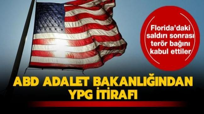 ABD Adalet Bakanlığından YPG itirafı... Florida'daki saldırı sonrası terör bağını kabul ettiler