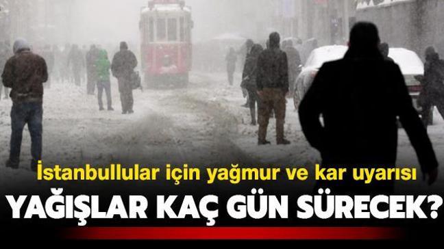 """İstanbullular için kar uyarısı! Yağışlar kaç gün sürecek"""""""