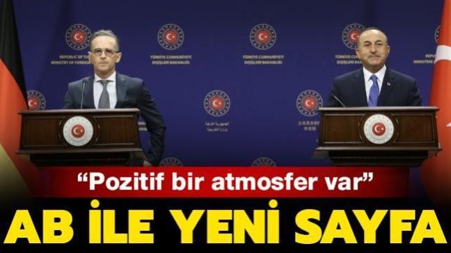 Son dakika haberi: Türkiye-AB ilişkilerinde yeni sayfa... Bakan Çavuşoğlu: Pozitif atmosfer var