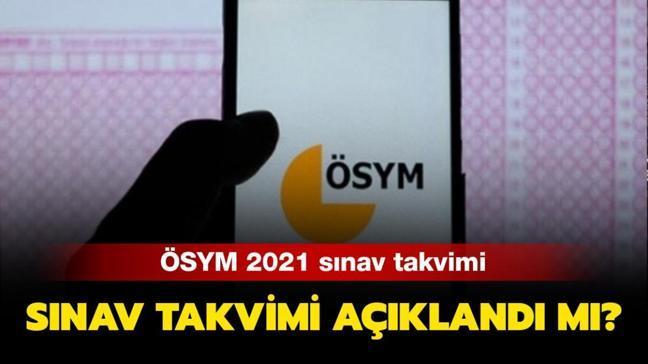 """ÖSYM sınav takvimi 2021: YKS, DGS, ALES, KPSS sınav tarihleri belli oldu mu, ne zaman"""""""