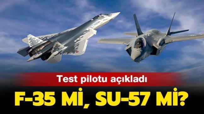 """Su-57 mi, F-35 mi"""" Test pilotu, teke tek savaşı hangisinin kazanacağını açıkladı"""
