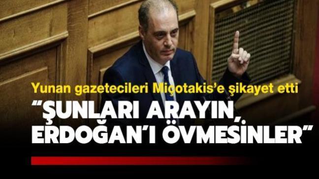 """Yunan parlamenter, gazetecileri Miçotakis'e şikâyet etti: """"Şunları arayın, Erdoğan'ı övmekten vazgeçsinler"""""""