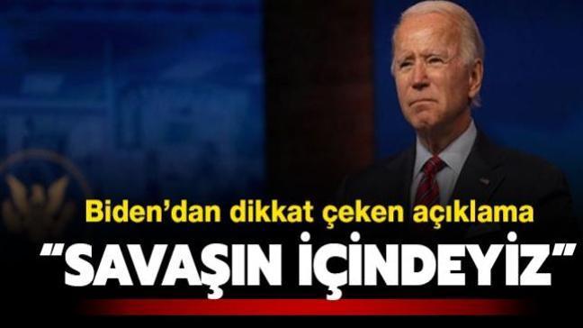 Joe Biden: Bugün bir savaşın içindeyiz