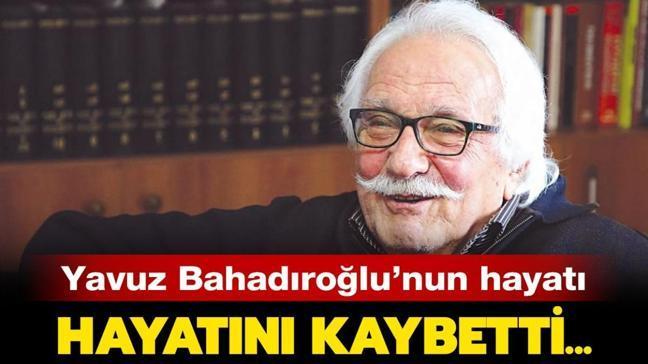"""Yavuz Bahadıroğlu kimdir, kaş yaşındaydı"""" Yavuz Bahadıroğlu (Niyazi Birinci) neden öldü, eserleri neler"""""""