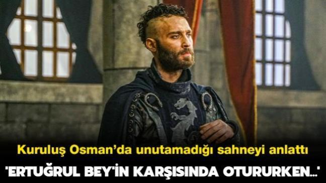 Kuruluş Osman'ın Flatyos'u Seçkin Özdemir unutamadığı sahneyi anlattı: 'Ertuğul Bey'in karşısında otururken...'