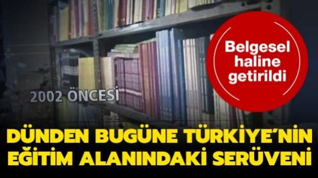 Belgesel haline getirildi... Dünden bugüne Türkiye'nin eğitim alanındaki serüveni