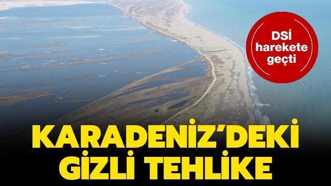 DSİ harekete geçti: Karadeniz'deki gizli tehlike...