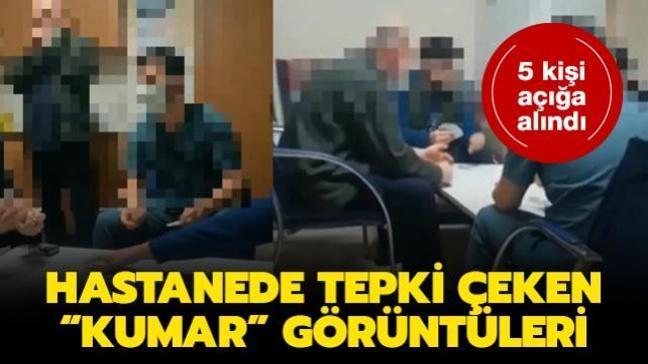 """Hastanede tepki çeken """"kumar"""" görüntüleri: 5 kişi açığa alındı"""