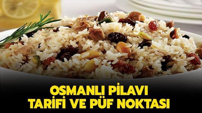 """Gelinim Mutfakta Osmanlı pilavı nasıl yapılır, malzemeleri neler"""" Osmanlı pilavı tarifi!"""