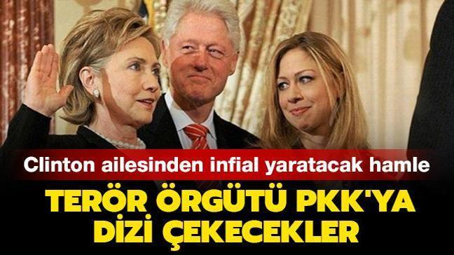 Clinton ailesinden infial yaratacak hamle: Terör örgütü PKK'ya dizi çekecekler