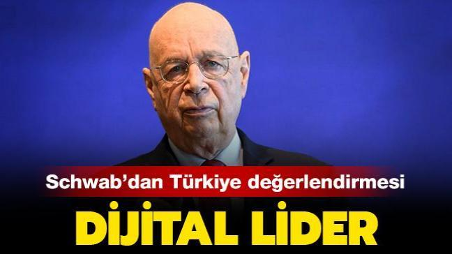 Dijital lider! Dünya Ekonomik Forumu Başkanı Schwab'tan Türkiye değerlendirmesi...