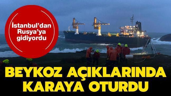 İstanbul'dan Rusya'ya gidiyordu... Panama bandıralı kargo gemisi Beykoz açıklarında karaya oturdu