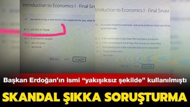 """Başkan Erdoğan'ın ismi """"yakışıksız şekilde kullanılmıştı... Skandal soru şıkkına soruşturma!"""