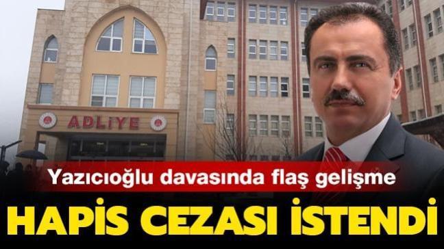 Muhsin Yazıcıoğlu davasında flaş gelişme! Savcı hapis cezası istedi