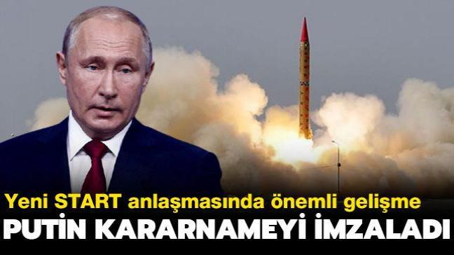 Yeni START anlaşmasında önemli gelişme... Putin kararnameyi imzaladı