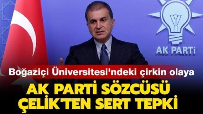 """AK Parti Sözcüsü Çelik: """"Sapkın bir grubun kıblemiz Kabe'ye yaptığı saygısızlığı kınıyoruz"""""""