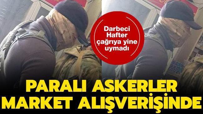 Darbeci Hafter'in paralı askerleri böyle görüntülendi