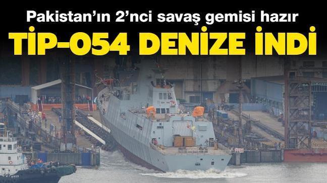Pakistan'ın 2'inci savaş gemisi hazır: Tip-054 denize indi