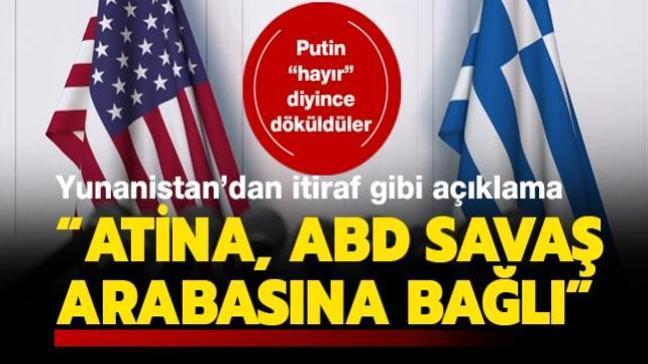 """Putin """"hayır"""" deyince döküldüler... Yunanistan'dan itiraf gibi açıklama: ABD savaş arabasına bağlıyız"""