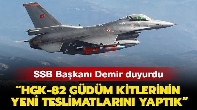 """SSB Başkanı Demir duyurdu: """"HGK-82 güdüm kitlerinin yeni teslimatlarını yaptık"""""""