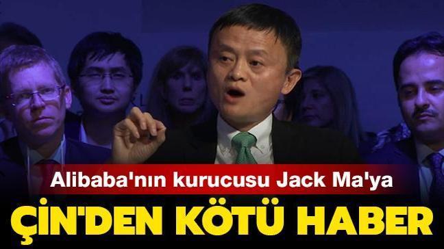 Alibaba'nın kurucusu Jack Ma'ya Çin'den kötü haber