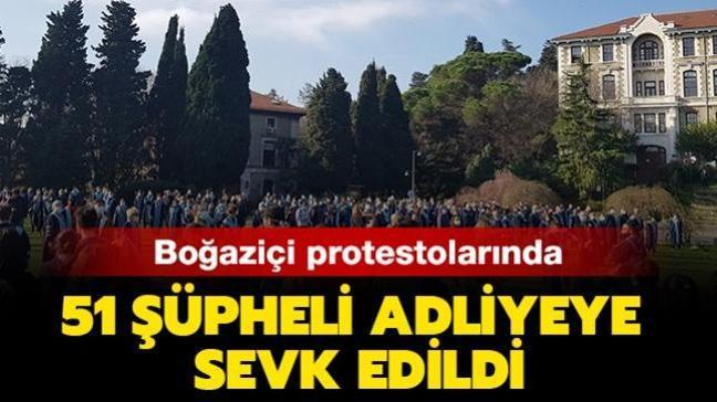 Boğaziçi Üniversitesi'ndeki olaylarla ilgili yeni gelişme: 51 şüpheli adliyeye sevk edildi