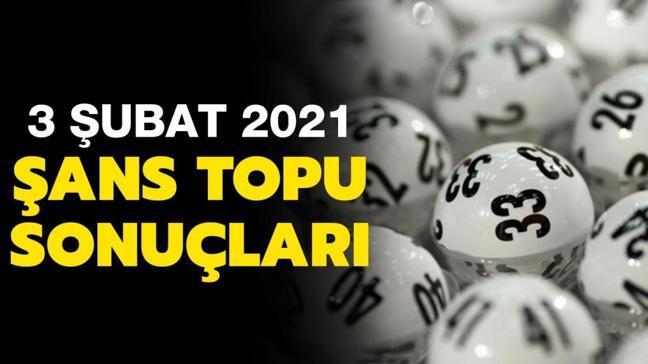 Şans Topu sonuçları 3 Şubat 2021