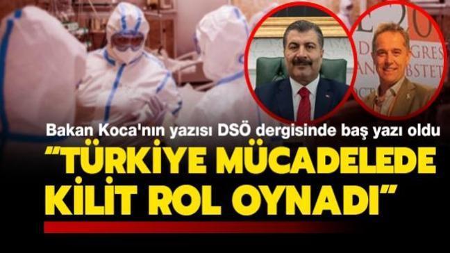 """Bakan Koca'nın yazısı DSÖ dergisinde baş yazı oldu: """"Türkiye koronavirüsle mücadelede kilit rol oynadı"""""""