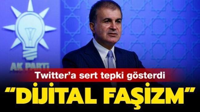 AK Parti Sözcüsü Çelik'ten Twitter'ın sansür skandalına sert tepki: Dijital faşizm