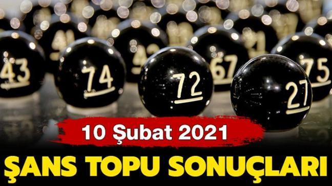 Şans Topu çekiliş sonuçları 10 Şubat 2021